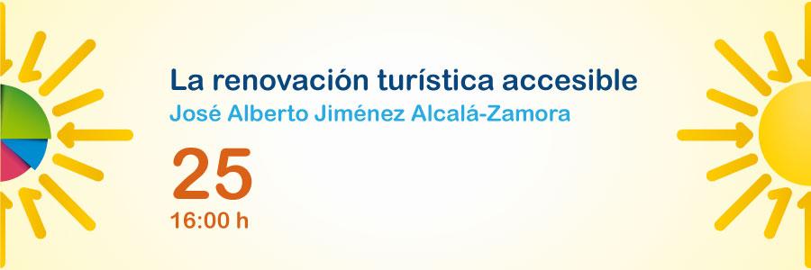 Ponencia 'La renovación turística accesible' de José Alberto Jiménez