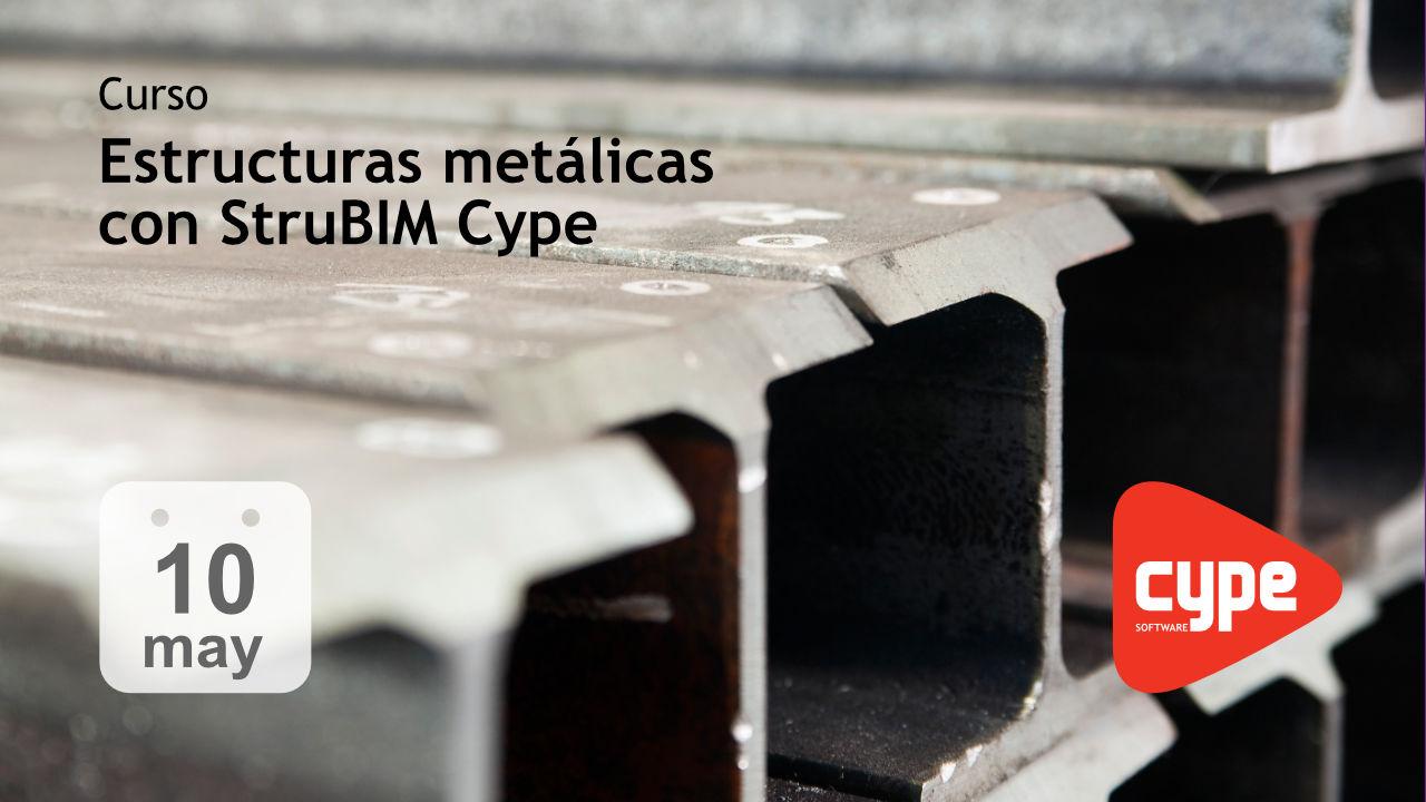 Cálculo de estructuras metálicas con StruBIM Cype 3d